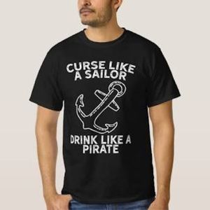 Graphic Curse Like a Sailor Drink Pirate Tee L